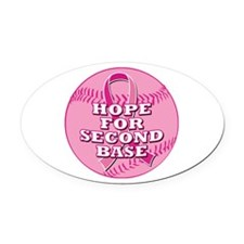 Hope For 2nd Base Oval Car Magnet