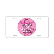Hope For 2nd Base Aluminum License Plate
