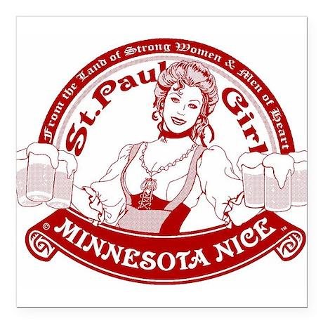 "Minnesota Nice st paul girl Square Car Magnet 3"" x"