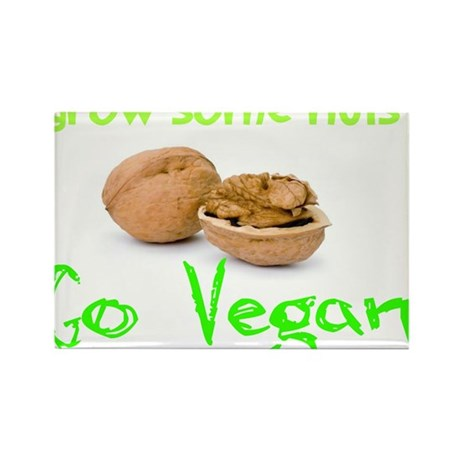 Go Vegan grow some nuts 1 Rectangle Magnet