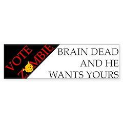 Vote Zombie - Brain Dead Bumper Bumper Sticker