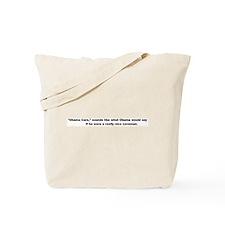 """Obama Care"" Tote Bag"