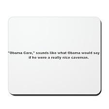 """""""Obama Care"""" Mousepad"""