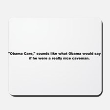 """Obama Care"" Mousepad"