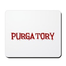 I'd Rather Be In Purgatory Light Mousepad