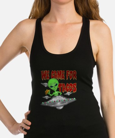 WE CAME FOR THE TACOS Tank Top