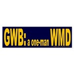 GWB: one-man WMD Bumper Sticker