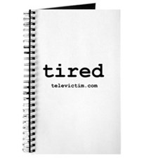 """tired"" Journal"