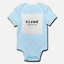 """tired"" Infant Creeper"