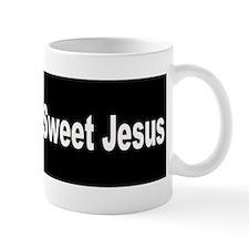 Oh, Sweet Jesus Mug