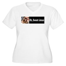 Oh, Sweet Jesus T-Shirt