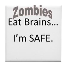 Safe From Zombies Tile Coaster