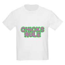Chicks Rule T-Shirt