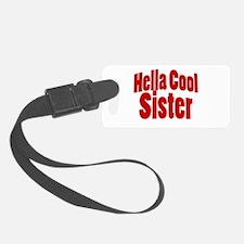Hella Cool Sister Luggage Tag