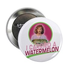 "I Carried a Watermelon 2.25"" Button"