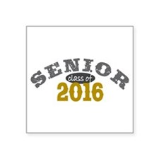 "Senior Class of 2016 Square Sticker 3"" x 3"""