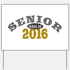 Senior Class of 2016 Yard Sign