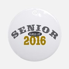 Senior Class of 2016 Ornament (Round)