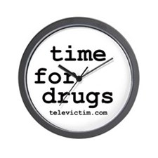 """time for drugs"" Wall Clock"