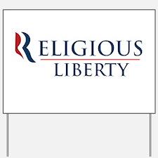 Romney Ryan: Religious Liberty Yard Sign