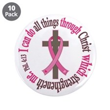 """Phil 4:13 Breast Cancer 3.5"""" Button (10 pack)"""