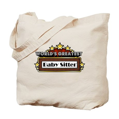 World's Greatest Baby Sitter Tote Bag