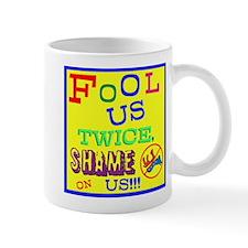 Fool us Twice Mug