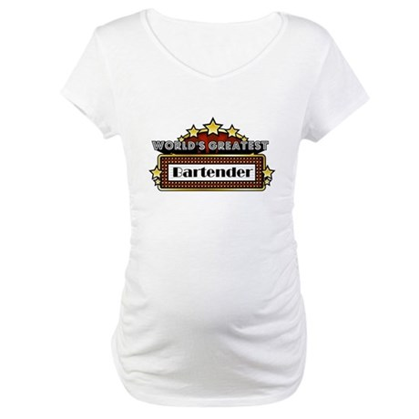 World's Greatest Bartender Maternity T-Shirt