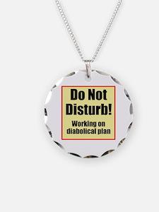 Do Not Disturb! Diabolical Necklace