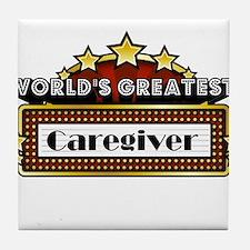 World's Greatest Caregiver Tile Coaster