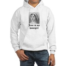 Jane Austen homegirl Hoodie Sweatshirt
