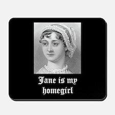 Jane Austen homegirl Mousepad