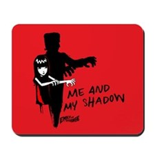 Me And My Shadow Mousepad