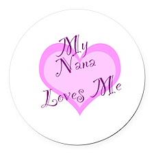 My Nana Loves Me Round Car Magnet