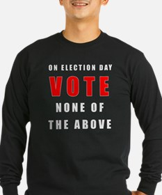 Vote none of the above T