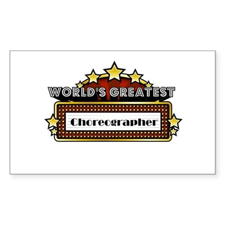 World's Greatest Choreographer Sticker (Rectangle)