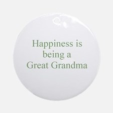 Happiness is being a Great Gr Ornament (Round)
