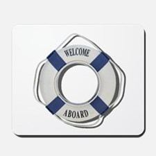 Welcome Aboard Life Preserver Mousepad