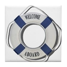 Welcome Aboard Life Preserver Tile Coaster