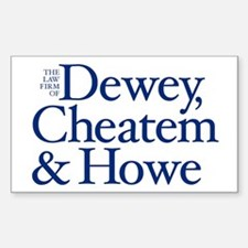 Dewey, Cheatem and Howe - Rectangle Decal