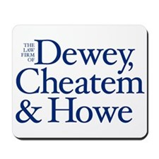 Dewey, Cheatem and Howe - Mousepad