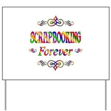 Scrapbooking Forever Yard Sign