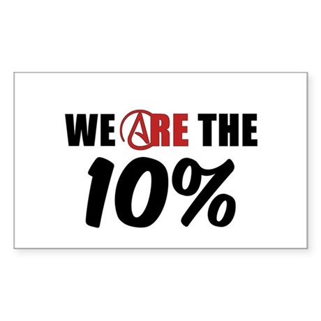 We Are The 10 Percent Sticker (Rectangle)