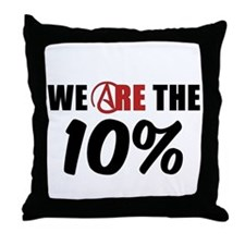 We Are The 10 Percent Throw Pillow