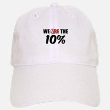 We Are The 10 Percent Baseball Baseball Cap