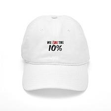 We Are The 10 Percent Baseball Cap