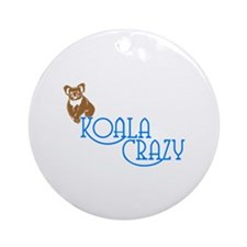 KOALA CRAZY Ornament (Round)