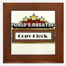 World's Greatest Copy Clerk Framed Tile