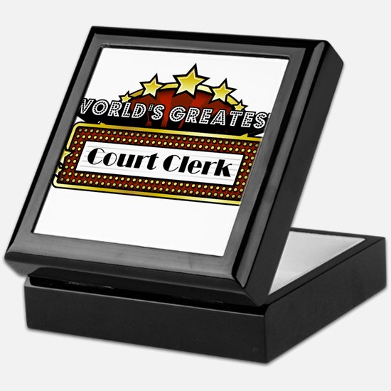 World's Greatest Court Clerk Keepsake Box