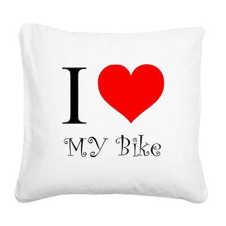 I Love my bike Square Canvas Pillow